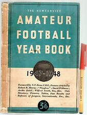 RARE! 1947-1948 AMATEUR FOOTBALL YEAR BOOK 168pg All Britain Flayers Referees