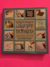Encyclopedia of Calligraphy Techniques by Diana H. Wilson (1990, Hardcover)