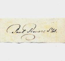 Paul Revere Autograph Reprint On Genuine Original Period 1780s Paper