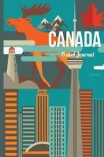 Canada Travel Journal : Wanderlust Journals by Lana Barce (2015, Paperback)
