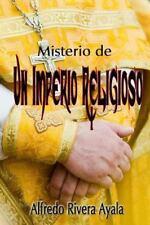 Misterio de un Imperio Religioso by Alfredo Rivera Ayala (2009, Paperback)