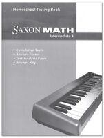 Saxon Math Intermediate 4 Homeschool Testing Book Tests