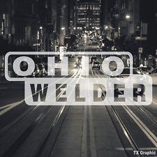 Ohio Welder Welding Decal Vinyl Sticker Electric Arc Stick Dc Tig Mig