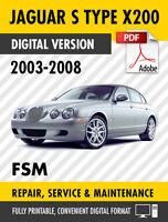 2003-2008 JAGUAR S TYPE SERVICE REPAIR MANUAL / FACTORY WORKSHOP MANUAL OEM