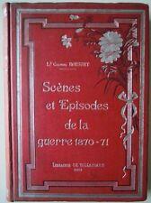 ScŠnes et Episodes de la guerre 1870-71 - Colonel Rousset. Libreria Ch. Tallandi
