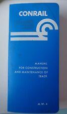 Vintage Conrail Practice Manual Construction Maintenance Of Railroad Track Book