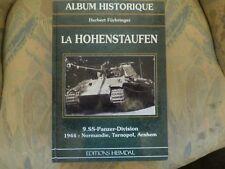 ALBUM HISTORIQUE MEMORIAL 9 SS Panzer Division La Hohenstaufen Editions Heimdal