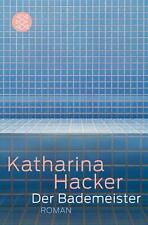Der Bademeister von Katharina Hacker (2012, Taschenbuch) p377