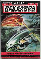 Rex Corda Der Retter der Erde Nr.26 - TOP Z1 Science Fiction Romanheft BASTEI