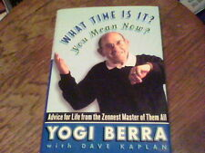 What Time Is It? You Mean Now? by Yogi Berra s41