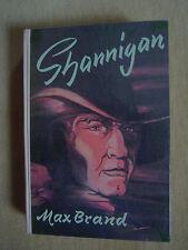 """""""Shannigan"""" von Max Brand (Frederick Schiller Faust)"""