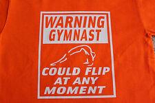 "Gymnastics ""Warning gymnast could flip"" t-shirt bright Yellow & Orange"