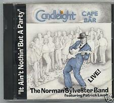 THE NORMAN SYLVESTER BAND - NOTHIN BUT A PARTY - CD