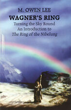 Wagner's Ring - Turning the Sky Around Learn to Play School Teacher MUSIC BOOK