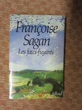 Françoise Sagan - Les Faux-Fuyants - 1991 - Edition Originale - Envoi