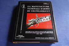 LOMBARD / La manufacture nationale d'armes de Châtellerault