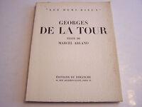 LES DEMI - DIEUX , G . DE LA TOUR  . TEXTE  M . ARLAND .TRES BEAU LIVRE . 1953.