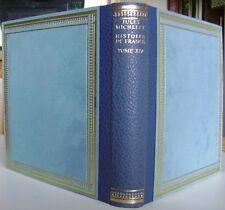 Histoire De France Jules Michelet Tome 14   Editions Saint Clair