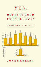 Very Good, Yes, But is it Good for the Jews?, Geller, Jonny, Book
