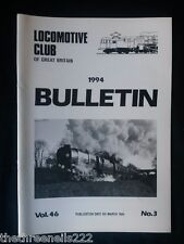 LCGB - LOCOMOTIVE CLUB OF GREAT BRITAIN BULLETIN - MARCH 9 1994