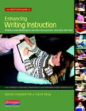 The Next-Step Guide to Enhancing Writing Instruction: Rubrics and Resources for