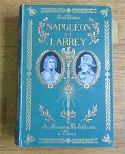 Napoleon et Larrey by Paul Triaire Antique Book 1902