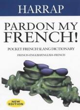 Pardon My French! (Harrap),