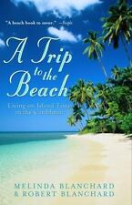 A Trip to the Beach: Living on Island Time in the Caribbean-ExLibrary