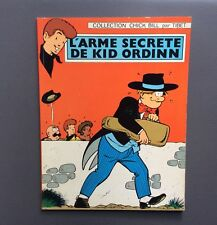 L'arme secrète de Kid Ordinn. Collection Chick Bill. Dargaud 1970