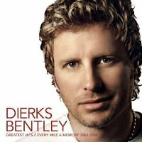 DIERKS BENTLEY Greatest Hits Every Mile A Memory 2003-2008 CD BRAND NEW Best Of