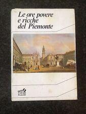 LE ORE POVERE E RICCHE DEL PIEMONTE - S.E.I. 1988
