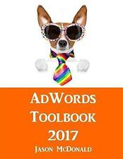AdWords Toolbook : 2017 Directory of Free Tools for PPC Advertising on Google...