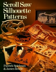 Scroll Saw Silhouette Patterns by Taylor, Zachary Paperback Book The Cheap Fast