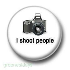 I Shoot People 1 Inch / 25mm Pin Button Badge Camera Photographer Photography