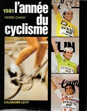 L'Annee du cyclisme 1981 de Pierre Chany