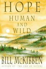 Hope, Human and Wild: True Stories of Living Lightly on the Earth, McKibben, Bil