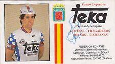 FEDERICO ECHAVE AUTOGRAPHE cyclisme TEKA ciclismo SIGNATURE Cycling radsport