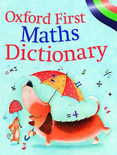 NEW OXFORD  FIRST MATHS DICTIONARY (original cover 9780199111640)