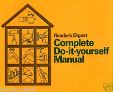 Complete Do-It-Yourself Manual by Reader's Digest Editors (1973, Hardcover)