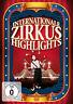 DVD Internationale Zirkus Highlights incl Flic Flac, Chinesischer Staatszirkus