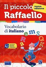 Il piccolo Raffaello - Vocabolario NUOVO di italiano con CD-ROM