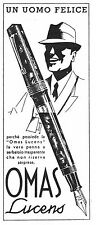 PUBBLICITA' 1938 PENNA STILOGRAFICA OMAS LUCENS UOMO FELICE ELEGANTE