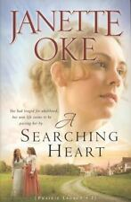 A Searching Heart (A Prairie Legacy, Book 2), Janette Oke, Good,  Book
