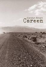 NEW Careen by Carolyn Smart