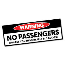 Warning No Passengers Sticker Funny Car Stickers Novelty Decals #5439K