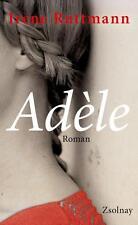 Adèle von Irene Ruttmann (2015, Gebundene Ausgabe)