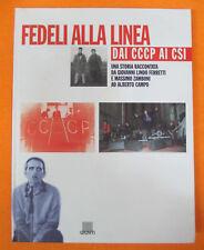 BOOK LIBRO Fedeli alla linea DAI CCCP AI CSI 1997 GIUNTI Ferretti no cd lp mc