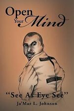 Open Your Mind: ''See as Eye See''