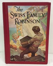 """""""The Swiss Family Robinson"""" Hardcover Book By David Wyss Copyright 1929 Used"""