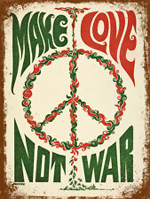 vintage retro style make Love not war poster image metal sign wall door plaque